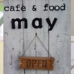 cafe & food may (カフェ&フード メイ)