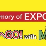 In memory of EXPO'70 万博へGO! with MBS 2018